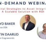 Digital Strategies to Asset Integrity: A Scalable Solution with ROI
